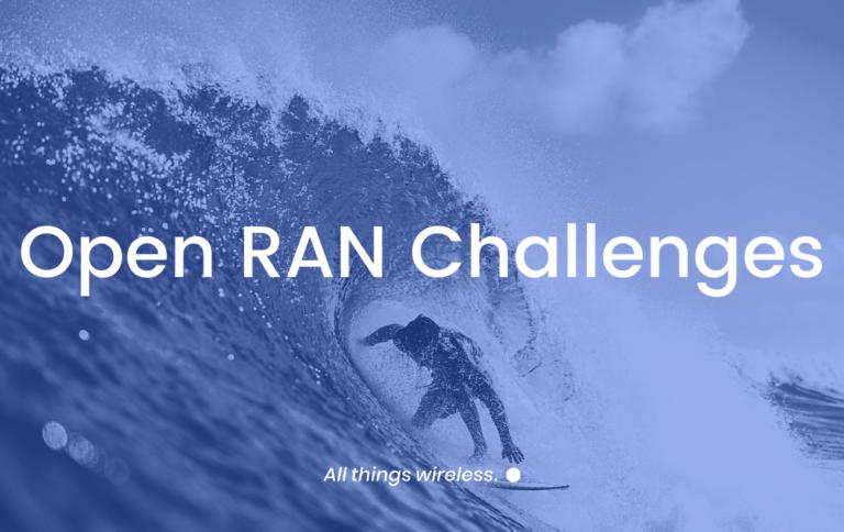 Open RAN challenges post